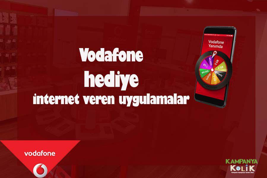 vodafone hediye internet veren uygulamalar