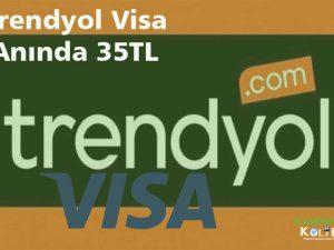 Trendyol Visa anında 35TL İNDİRİM