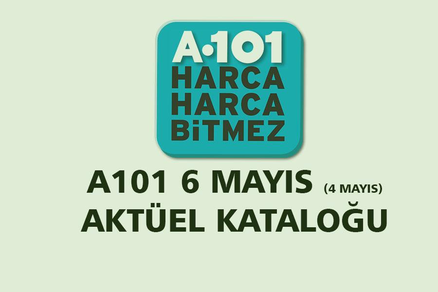 A101 6 mayıs