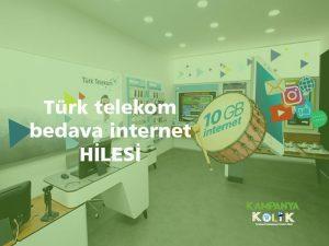 Türk Telekom bedava internet hilesi nasıl yapılır